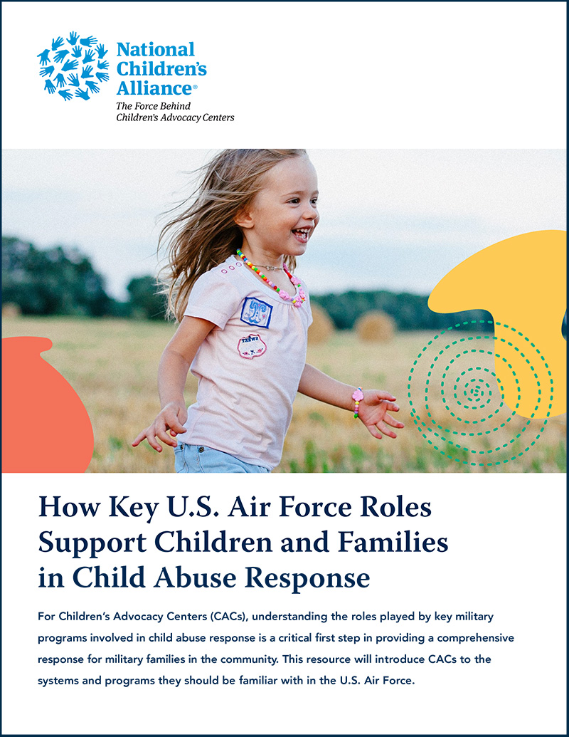 How Key U.S. Air Force Roles Support Children and Families in Child Abuse Response